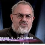 Физикът Стантън Фридман: