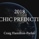 Ясновидецът Крейг Хамилтън-Паркър: 2018 г. ще бъде година на политически сътресения и екологични бедствия (видео)